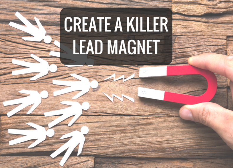 Create a Killer Lead Magnet