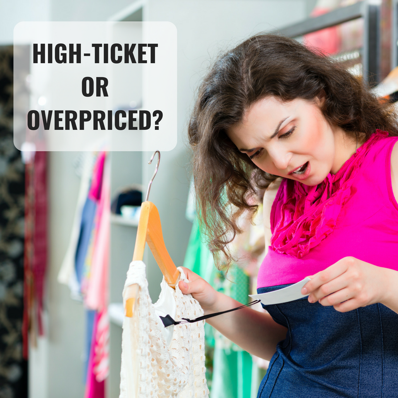 high-ticket or overpriced (1)
