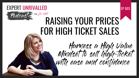 Raising your prices for high ticket sales