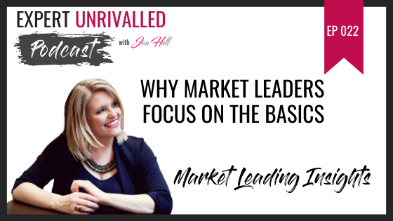 Why Market Leaders Focus On The Basics
