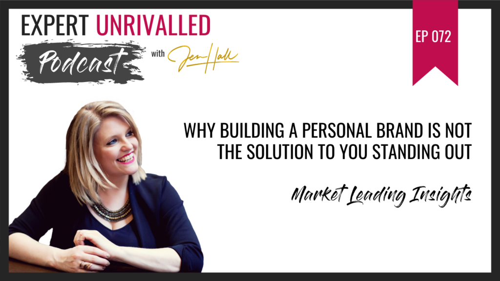 Why building a personal brand is NOT the solution to you standing out