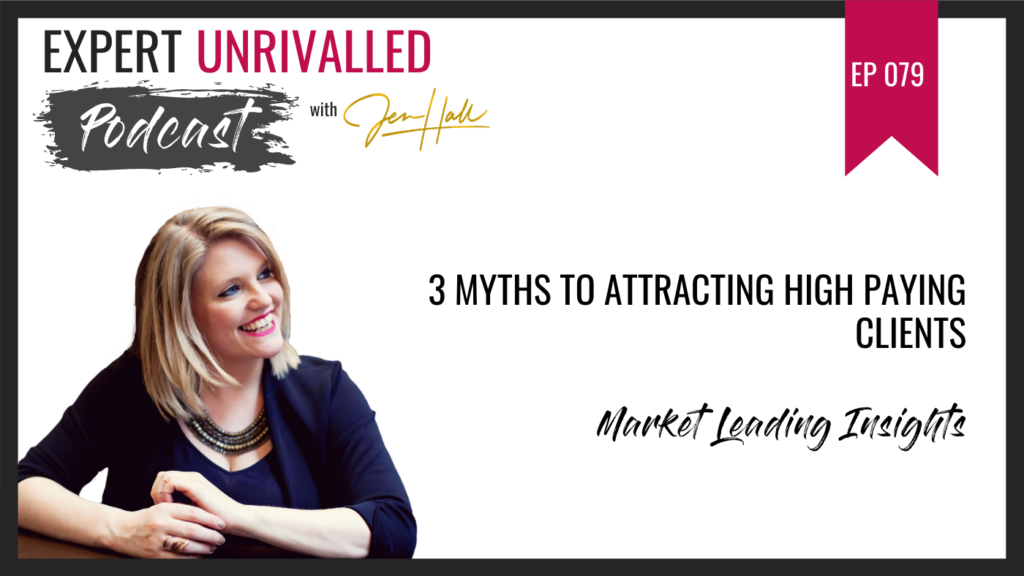 3 myths attracting high paying clients