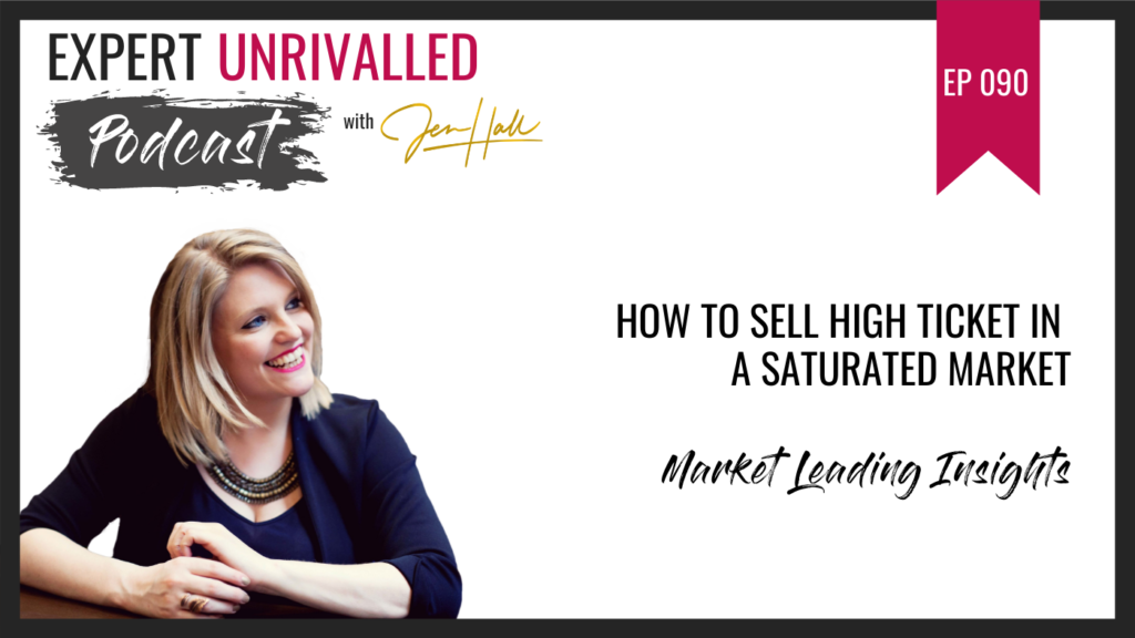 sell high ticket in a saturated market