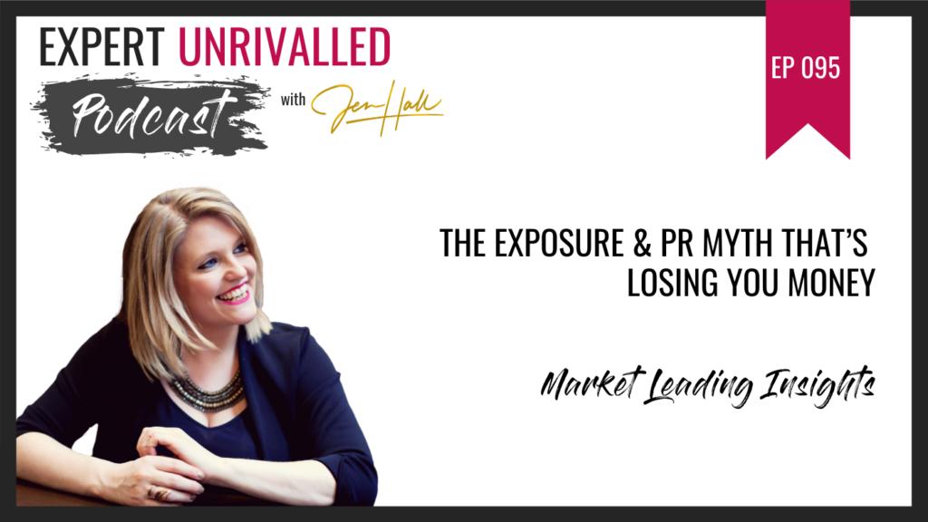 Myth of exposure and PR